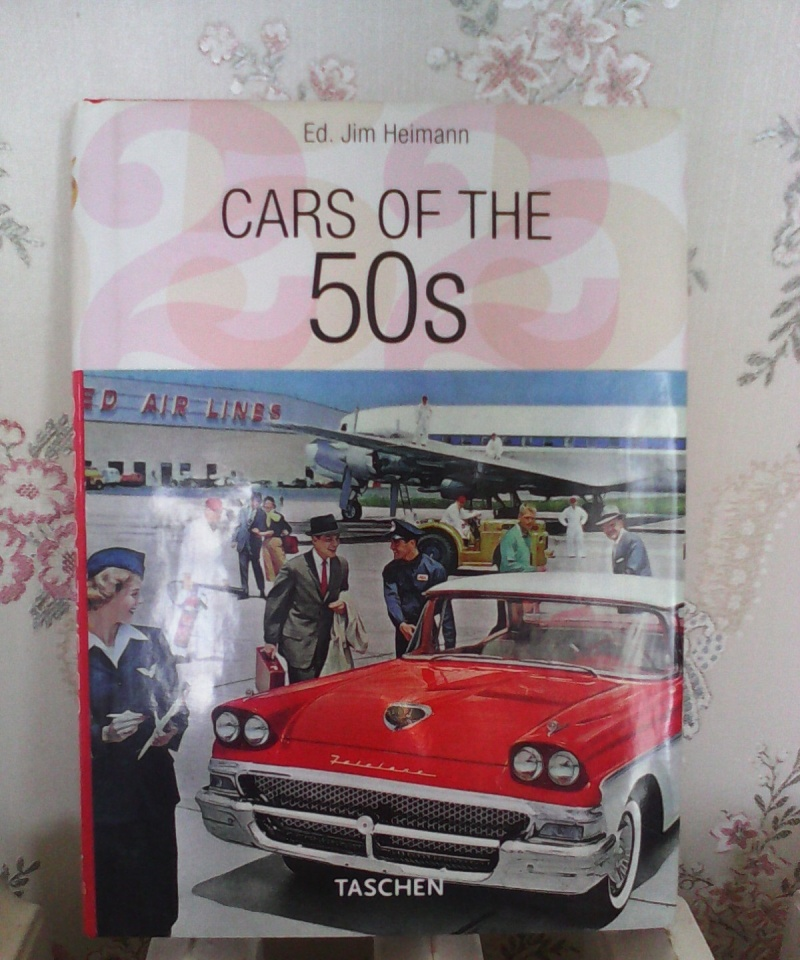 Cars of the 50s, Ed. Jim Heimann, Taschen Img_2015