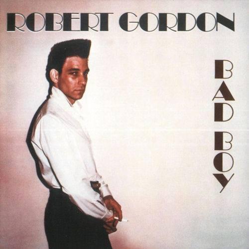 ROBERT GORDON Bad_bo10