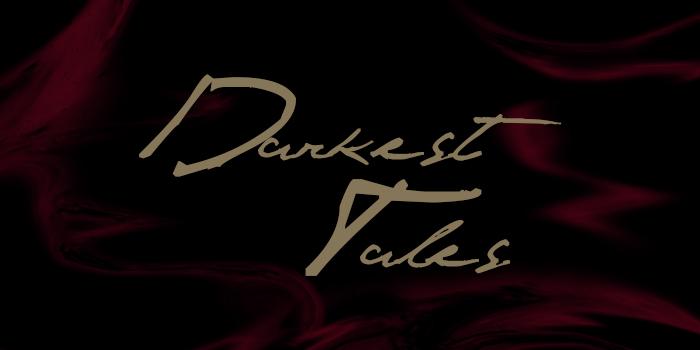 Darkest Tales