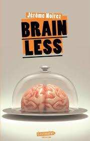 NOIREZ Jérôme - Brainless Brain10