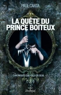 CARTA Paul - Chroniques d'au-delà du seuil tome 1 : La quête du prince boiteux Prince10