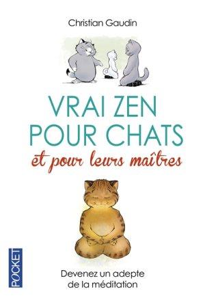 GAUDIN Christian - Vrai zen pour chats et pour leurs maîtres Zen10