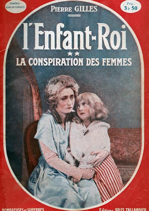 """""""L'Enfant Roi"""" de Jean Kemm, (1923) avec Andrée Lionel Tumblr11"""