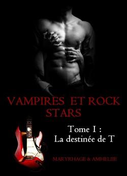 Vampires et Rock Stars -1- La destinée de T d'Amheliie et Maryrhage Vampir12