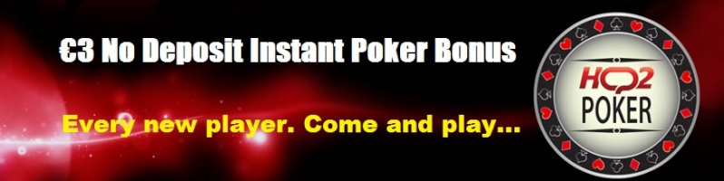 ★★ €3 No Deposit Instant Poker Bonus, 2015, New Online Poker Site! 100% Safe site! Banner11