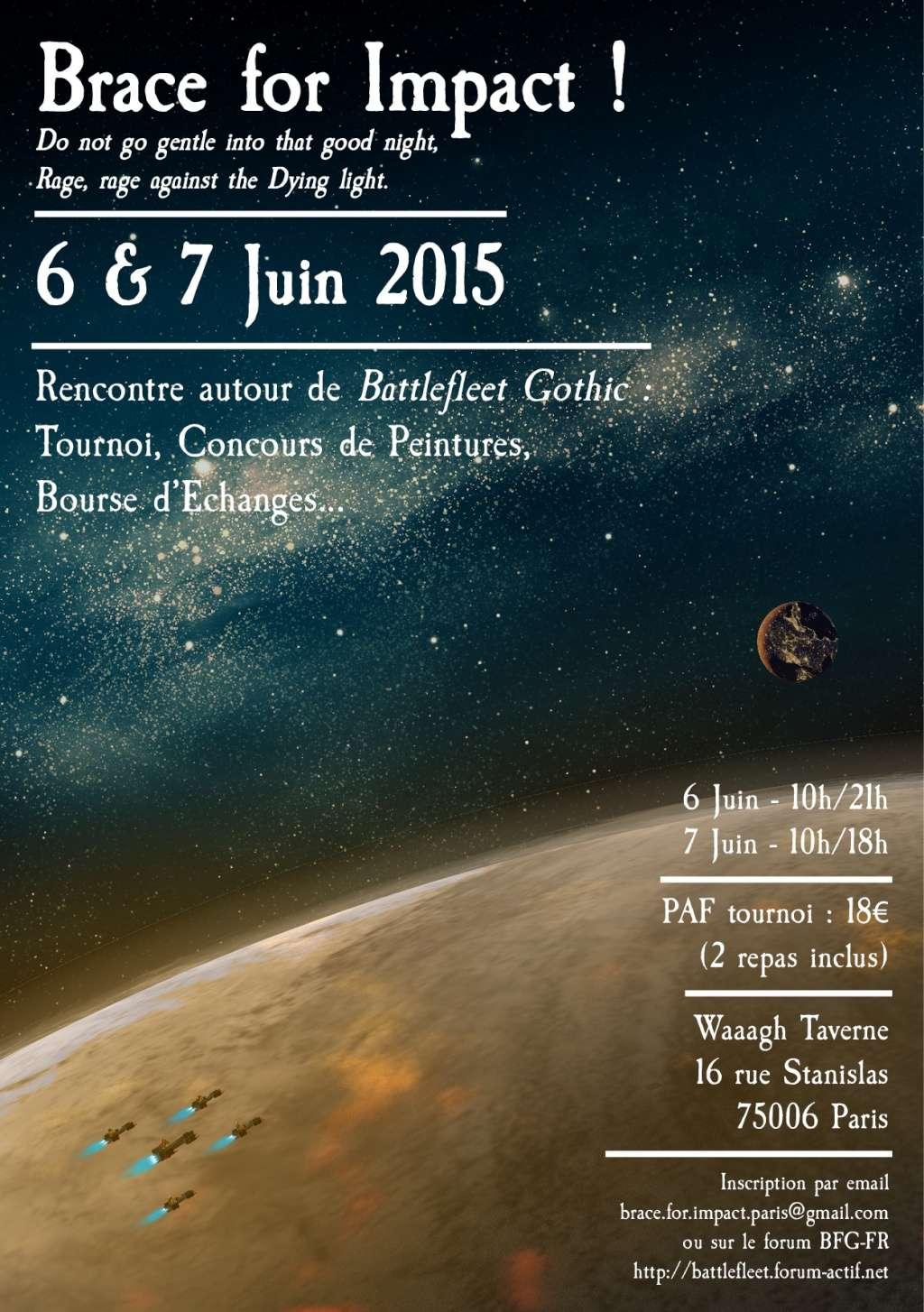 [RENCONTRE] BRACE FOR IMPACT - 6/7 juin 2015 - Paris Bfg_fr13