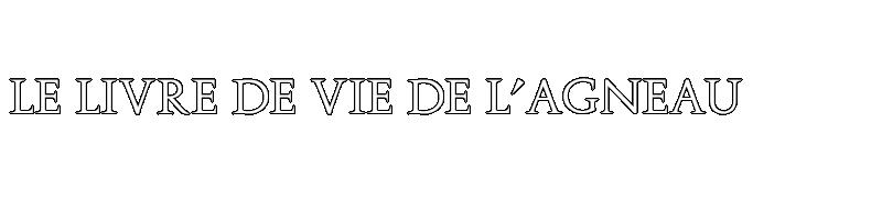 Forum du Livre de Vie de l'Agneau