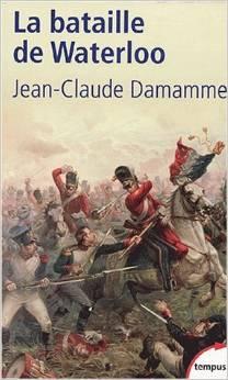 """La Bataille de Waterloo"" de Jean-Claude Damamme Wat10"