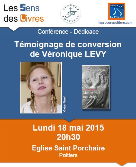 La très touchante conversion de Véronique Lévy au Catholicisme - Page 2 18mai10