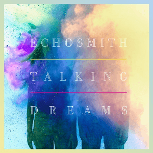 Echosmith - Come Together Echosm10