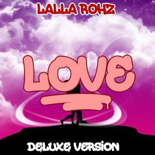 Lalla Rohz Love_d10