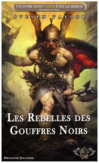 Chroniques de Titan / 3 - Les Rebelles des Gouffres Noirs V5_reb11