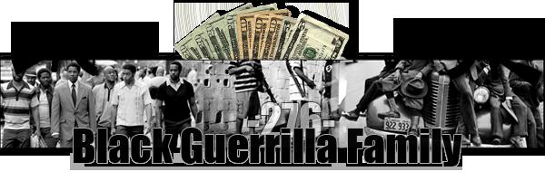 [B.G.C] Black Guerrilla Family Black-10