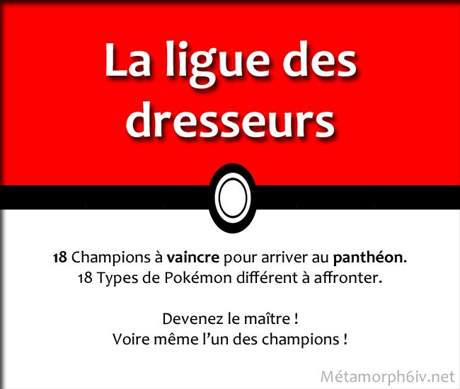 [Règles] La Ligue des dresseurs. Ligue12