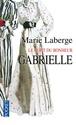 [Laberge, Marie] Le goût du bonheur - Tome 1: Gabrielle Couv_g10