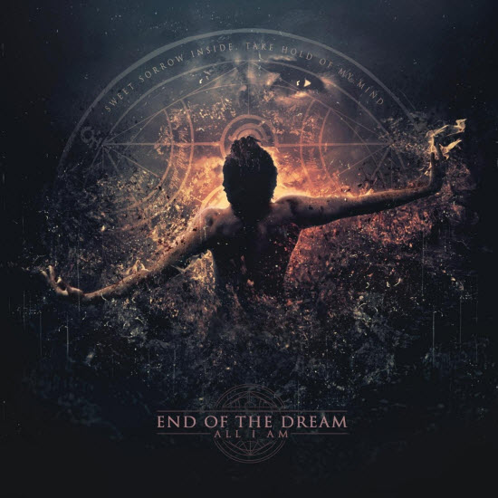 End of the Dream - All I Am (2015) 550_co10