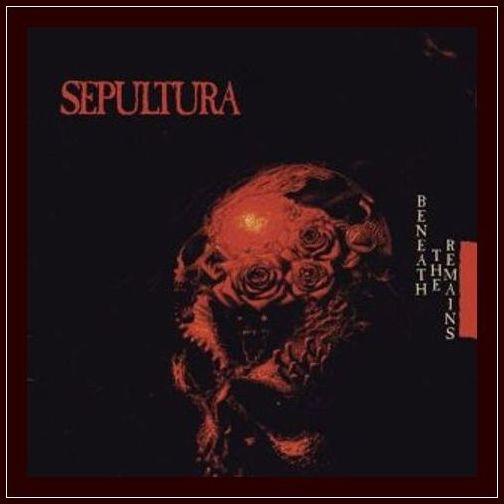 Sepultura - Beneath The Remains (1989) (Remastered 1997) +Booklet Folder35