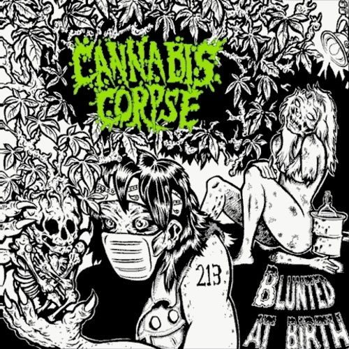 Cannabis Corpse - Blunted At Birth (2006) Folder70