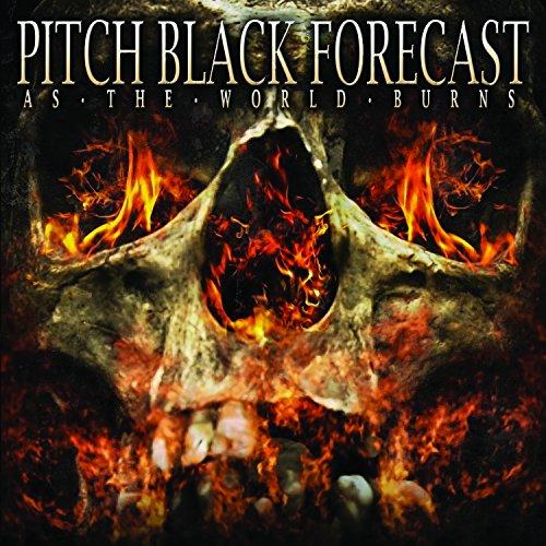 Pitch Black Forecast - As the World Burns (2014) Folder88
