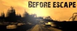 Before Escape