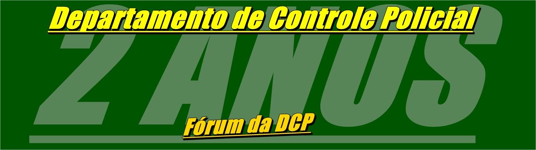 [DCP] Departamento de Controle Policial [DCP]