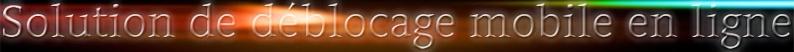 Actus -  News - Déblocage - Roms...
