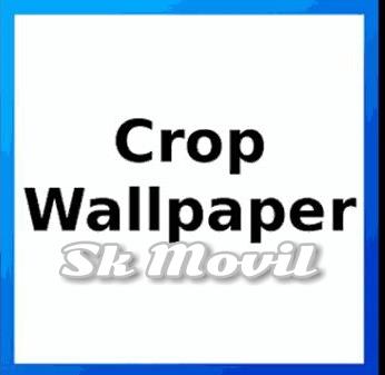 Crop Wallpaper