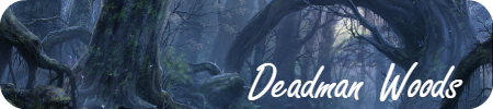 Deadman Woods