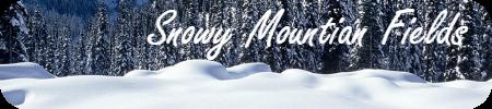 Snowy Mountain Fields
