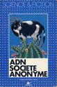 [Aldiss - Bayley - Yount - Montgomerie - Hansen - Silverberg - Lee - Stableford] ADN Société anonyme Adn_so11
