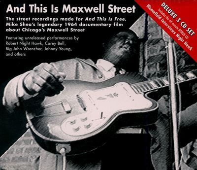 Various Artists : And This Is Maxwell Street (2000) Mi000110