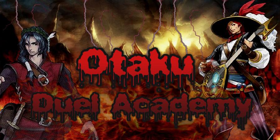 Otaku Duel Academy