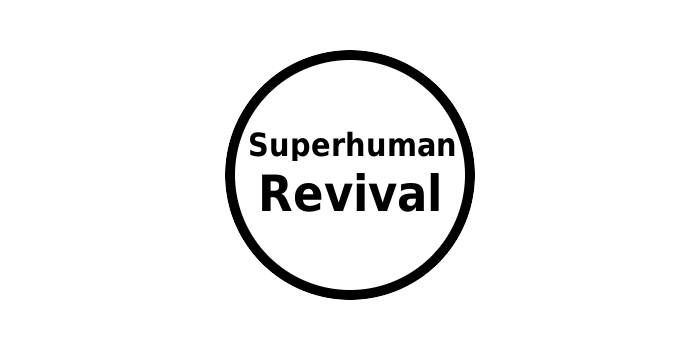 Superhuman Revival