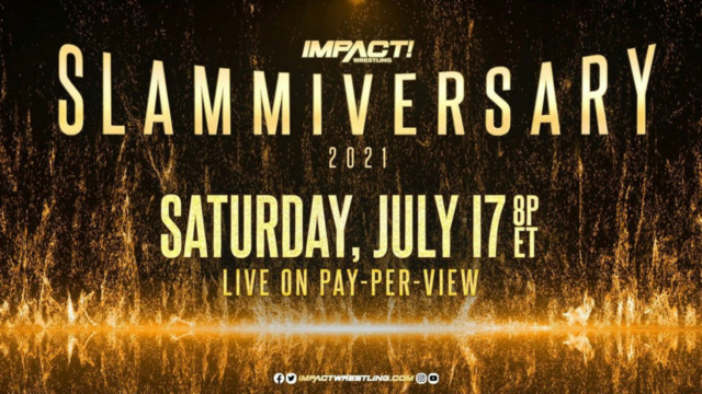 [Résultats] Impact Slammiversary du 17/07/2021 Impact12