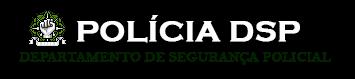 POLÍCIA DSP ®