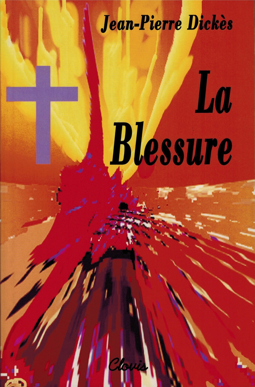 La BLESSURE par Jean-Pierre Dickès La_ble10