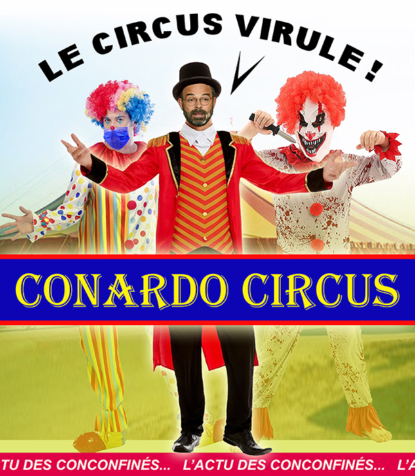 Humour : le Circus virule ! Philippus CIRCUS Conard11
