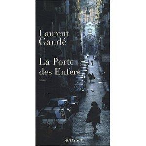 Laurent Gaudé-La porte des Enfers 51aps610
