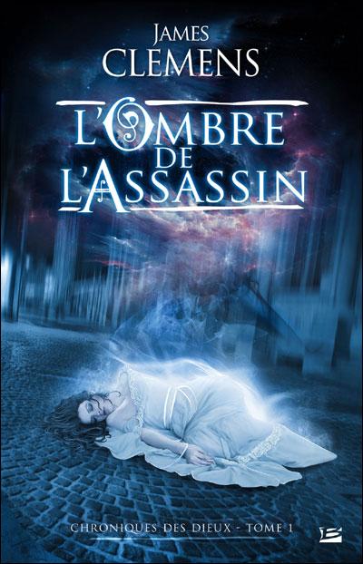 [Clemens, James] Chroniques des Dieux - Tome 1: L'Ombre de l'Assassin 97823510