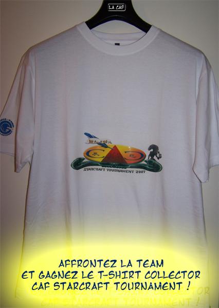 ~°°°~The StarCraft Tournament 2007~°°°~ Tshirt11