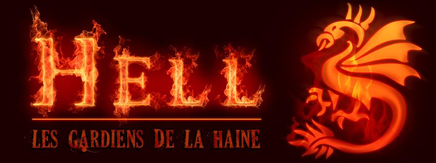 Les Gardiens de la Haine [Hell]