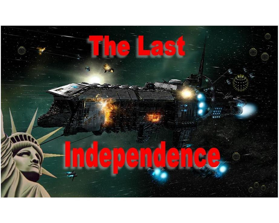 THE LAST INDEPENDENCE