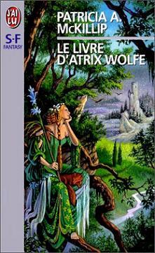 McKillip Patricia - Le livre d'Atrix Wolfe 53210