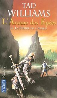 Williams Tad - La pierre de l'adieu - L'arcane des épées T4 Livres10