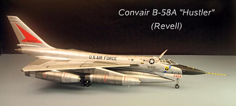 "Convair B-58A ""Hustler"", 1960 [1:48 - Revell] Convai10"