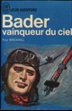 "Collection J'ai Lu ""leur aventure"" Bader10"