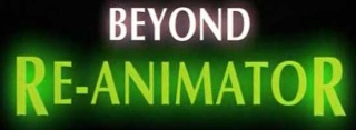 Beyond Re-Animator (2003, Brian Yuzna) 02247310