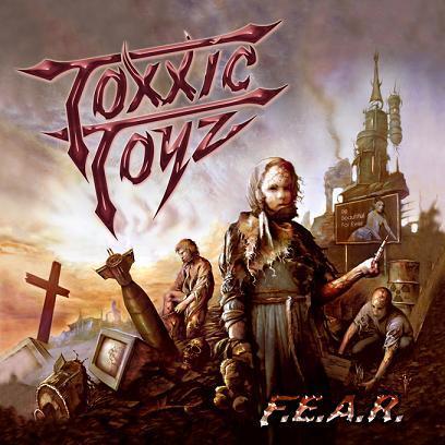 "TOXXIC TOYZ ""F.E.A.R"" Toxxic10"
