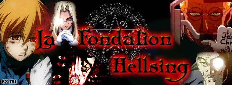 La fondation Hellsing