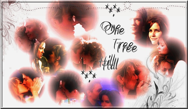 *.* One Tree Hill *.*